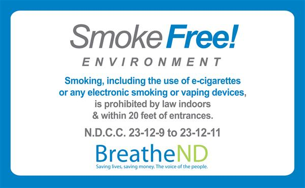 Smokefreelawsignagecropped Jpg North Dakota Voted To Become Smoke Free